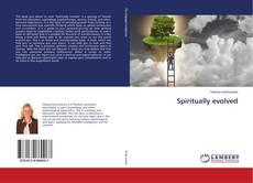 Bookcover of Spiritually evolved