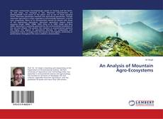 Bookcover of An Analysis of Mountain Agro-Ecosystems