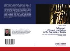 Copertina di Reform of Criminal Legislation in the Republic of Serbia