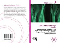Bookcover of 2011 State of Origin Series