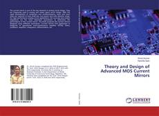 Обложка Theory and Design of Advanced MOS Current Mirrors