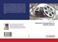 Buchcover von Dynamic Composition in motion picture