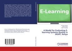 Borítókép a  A Model for Evaluating E-learning Systems Quality in JKUAT, Kenya - hoz