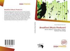Portada del libro de Breakfast (Music Producer)