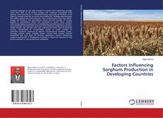 Couverture de Factors Influencing Sorghum Production in Developing Countries