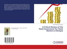 Borítókép a  A Critical Review of the Need Assessment for Stock Market in Ethiopia - hoz
