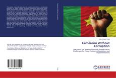 Capa do livro de Cameroon Without Corruption
