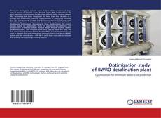 Bookcover of Optimization study of BWRO desalination plant