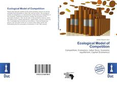Bookcover of Ecological Model of Competition