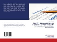 Portada del libro de Health insurances schemes to enhance customer loyalty
