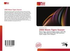 2006 Wests Tigers Season的封面