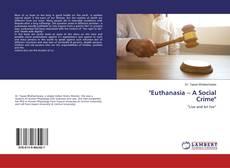 """Portada del libro de """"Euthanasia – A Social Crime"""""""