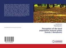 Copertina di Perception of the local population toward urban forests ( Aerodrom)