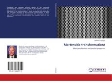 Bookcover of Martensitic transformations