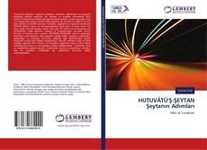Buchcover von HUTUVÂTÜ'Ş-ŞEYTAN Şeytanın Adımları