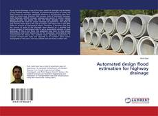 Automated design flood estimation for highway drainage kitap kapağı