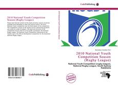 Bookcover of 2010 National Youth Competition Season (Rugby League)