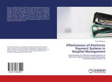 Обложка Effectiveness of Electronic Payment Systems in Hospital Management