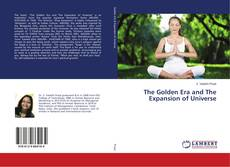 Bookcover of The Golden Era and The Expansion of Universe