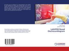LabVIEW Based Electrocardiogram的封面