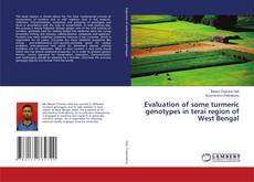 Bookcover of Evaluation of some turmeric genotypes in terai region of West Bengal