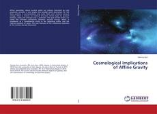 Couverture de Cosmological Implications of Affine Gravity