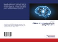 Bookcover of CNNs and applications in 2D computer vision