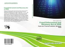 Bookcover of Fraud Enforcement and Recovery Act of 2009