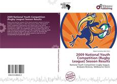 Bookcover of 2009 National Youth Competition (Rugby League) Season Results