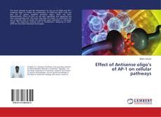Bookcover of Effect of Antisense oligo's of AP-1 on cellular pathways