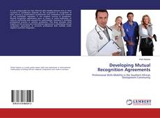 Bookcover of Developing Mutual Recognition Agreements