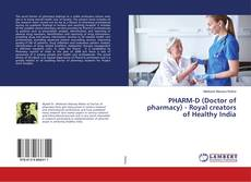Bookcover of PHARM-D (Doctor of pharmacy) - Royal creators of Healthy India