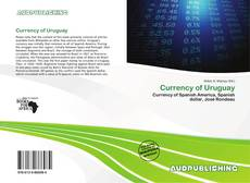 Bookcover of Currency of Uruguay