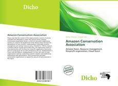 Bookcover of Amazon Conservation Association