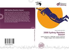 Bookcover of 2008 Sydney Roosters Season