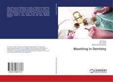 Bleaching in Dentistry的封面