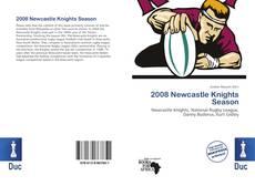 Bookcover of 2008 Newcastle Knights Season