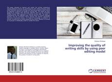 Borítókép a  Improving the quality of writing skills by using peer editing model - hoz