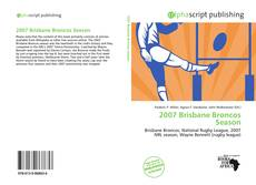 Bookcover of 2007 Brisbane Broncos Season