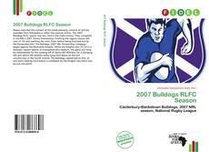 Borítókép a  2007 Bulldogs RLFC Season - hoz