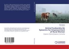 Portada del libro de Animal husbandry:An Epicentre for Empowerment of Rural Women