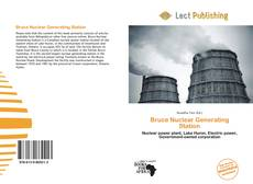 Bookcover of Bruce Nuclear Generating Station