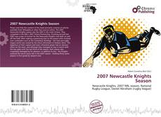 Bookcover of 2007 Newcastle Knights Season