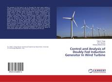 Bookcover of Control and Analysis of Doubly Fed Induction Generator In Wind Turbine