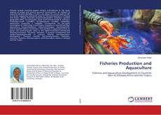 Bookcover of Fisheries Production and Aquaculture