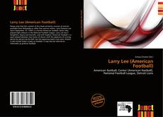 Bookcover of Larry Lee (American Football)