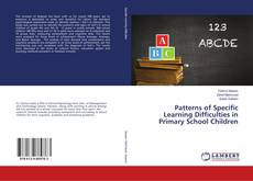 Bookcover of Patterns of Specific Learning Difficulties in Primary School Children