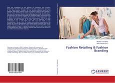 Bookcover of Fashion Retailing & Fashion Branding