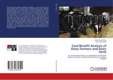 Bookcover of Cost-Benefit Analysis of Dairy Farmers and Dairy Units