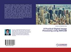 Buchcover von A Practical Digital Image Processing using MATLAB